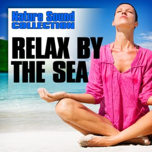 Relax by the Sea (Nature Sounds)