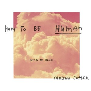 How To Be Human - Single