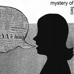 Mystery of Two
