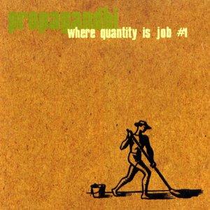 Where Quantity Is Job #1