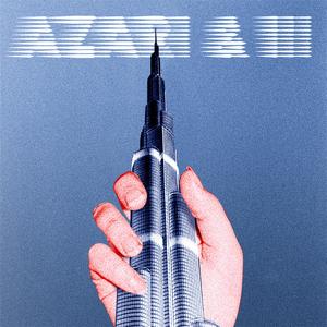 Azari & III (Deluxe Version)