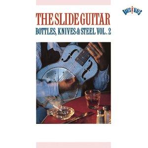 Slide Guitar Bottles, Knives & Steel    Vol. 2