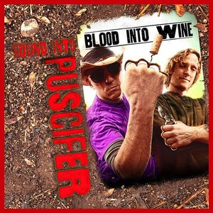 Sound Into Blood Into Wine