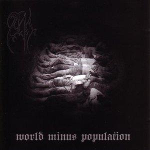 Revelation I: World Minus Population