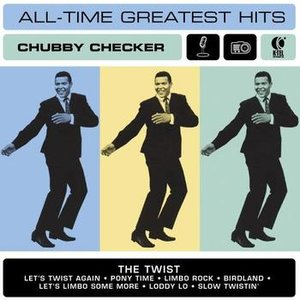 Chubby Checker's All Time Greatest Hits
