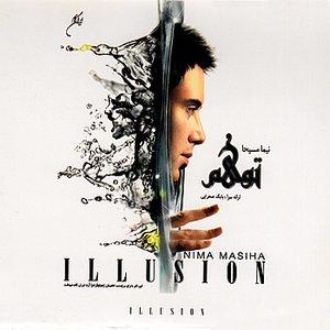 Illusion (Tavahhom)- Persian Pop Music