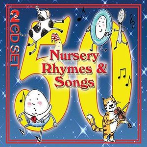 Your 50 Favourite Nursery Rhymes & Childrens Songs