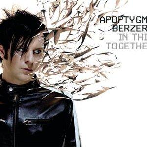 Apoptygma Berzerk - In this together - Lyrics2You