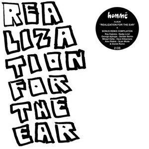 Realization For The Ear + Remixes & Interpretations