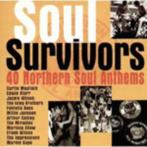 Soul Survivors: 40 Northern Soul Anthems (disc 1)