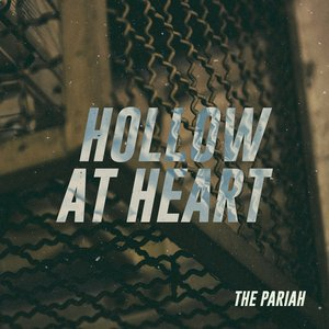 Hollow at Heart