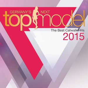 Germany's Next Topmodel: The Best Catwalk Hits 2015