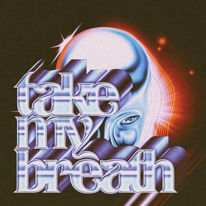 The Weeknd - Take My Breath
