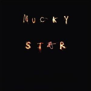 Mucky Star