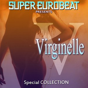 SUPER EUROBEAT presents VIRGINELLE SPECIAL COLLECTION