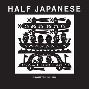 Half Japanese Volume 2: 1987-1989