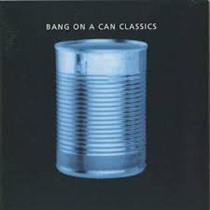Bang On Can Classics