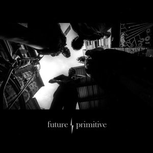 Future / Primitive