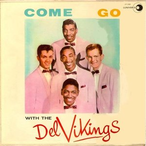 Come Go With Me: The Best Of The Del-Vikings