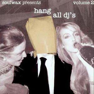 Hang All DJ's, Volume 2