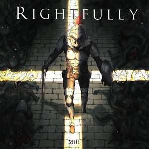Rightfully (TV Animation Goblin Slayer opening)