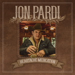 Jon Pardi - Heartache Medication