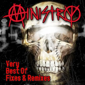 Very Best Of Fixes & Remixes