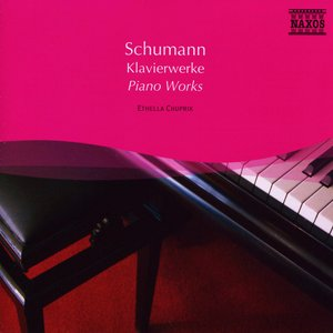 Schumann, R.: Works for Piano