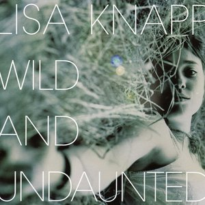 Wild And Undaunted