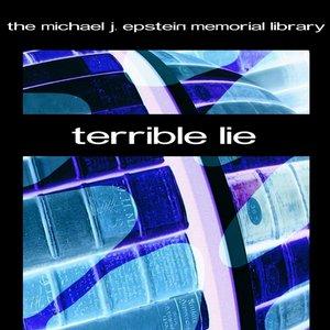 Terrible Lie