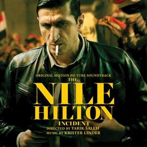 The Nile Hilton Incident (Original Motion Picture Soundtrack)