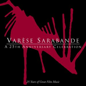 Varese Sarabande: A 25th Anniversary Celebration (25 Years of Great Film Music)
