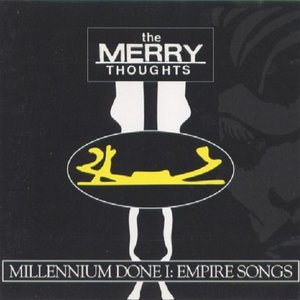 Millenium Done I: Empire Songs
