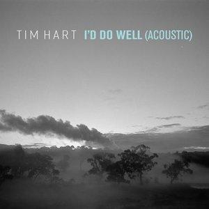 I'd Do Well (Acoustic)