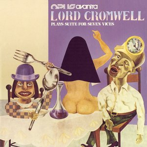 Lord Cromwell Plays Suite for Seven Vices