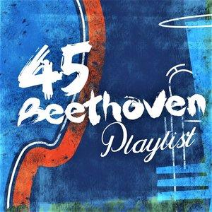 45 Beethoven Playlist
