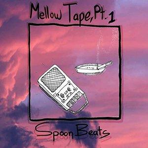 Mellow Tape, Pt. 1