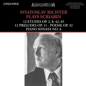 Sviatoslav Richter Plays Scriabin