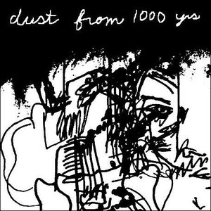 dust from 1000 yrs