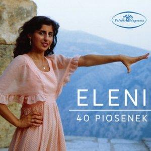 40 Piosenek Eleni