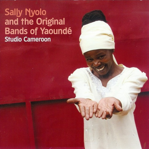 Sally Nyolo and the Original Bands of Yaoundé: Studio Cameroon