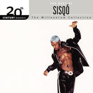 The Best Of Sisqó 20th Century Masters The Millennium Collection