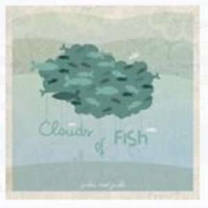 CLOUDS OF FISH