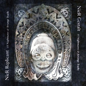 NieR Gestalt & Replicant 15 Nightmares & Arrange Tracks