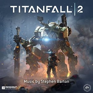 Titanfall 2 (Original Soundtrack)