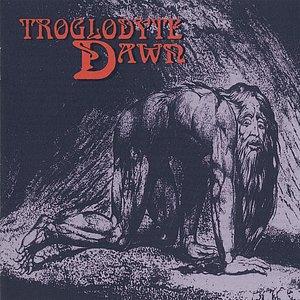 Troglodyte Dawn