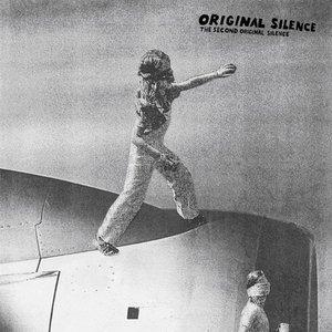 The Second Original Silence