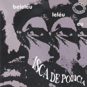 Beleléu e Banda Isca de Polícia