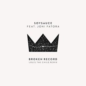 Broken Record (Louis the Child Remix) [feat. Joni Fatora]