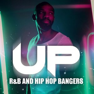 Up - R&B and Hip Hop Bangers